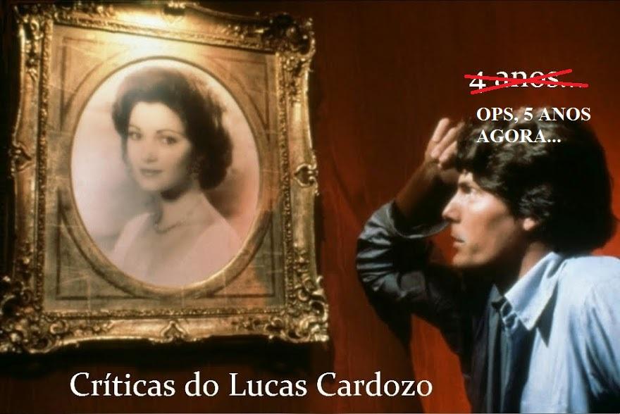 Críticas do Lucas Cardozo