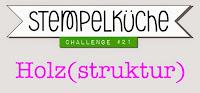 http://www.stempelkueche-challenge.blogspot.de/2015/06/stempelkuche-challenge-21-holzstruktur.html