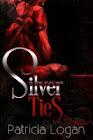 """""""Silver Ties"""""""