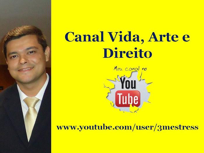 Canal Vida, Arte e Direito - Clovis Renato
