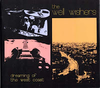 The Well Wishers - Dreaming of the West Coast (2012) - a brief overview