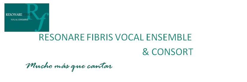 Resonare Fibris Vocal Ensemble & Consort