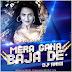 DJ Mera Gaana Bajade - Hey Bro (Scratch Lab Remix) - DJ Akkii