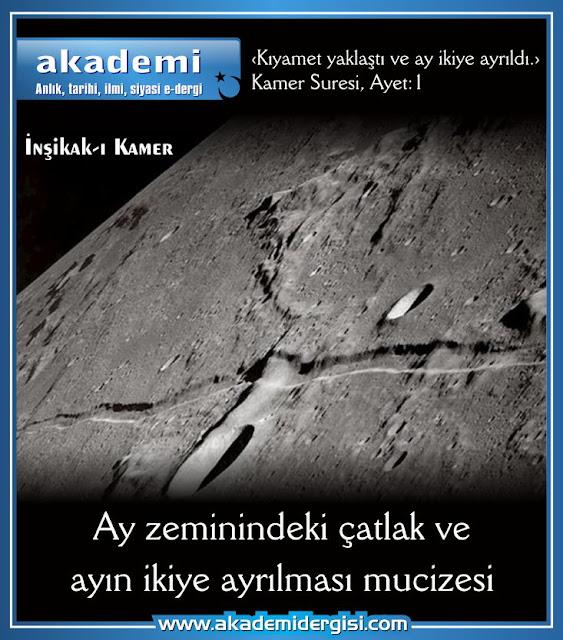 Ay zeminindeki çatlak ve ayın ikiye ayrılması mucizesi. (İnşikak-ı kamer)