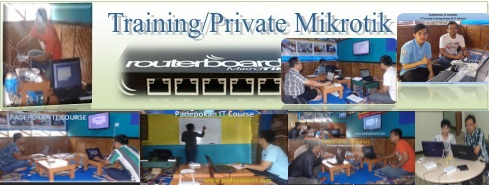 Training Mikrotik Part 2. Running 27,28,29 Januari 2017 (3 Hari FullDay)