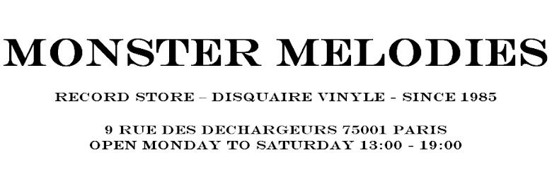 MONSTER MELODIES - DISQUAIRE VINYLES PARIS