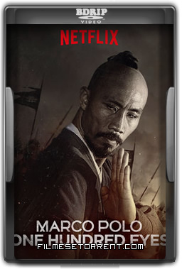 Marco Polo One Hundred Eyes Torrent Dublado
