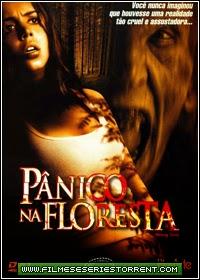 Pânico na Floresta Torrent Dublado (2003)