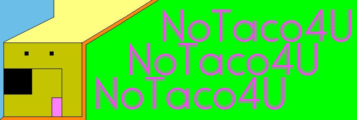 NoTaco4U