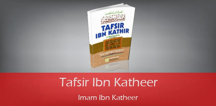 Tafsir Ibn Kathir (10 Volumes) by Imaam Ibn Kathir