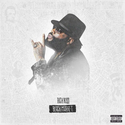 "RICK ROSS ""Black Market"""