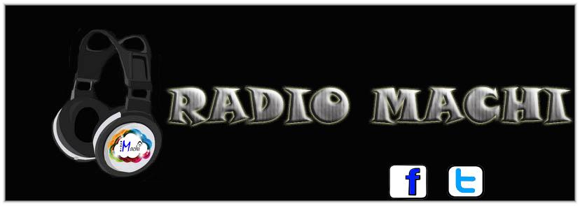 RADIO MACHI