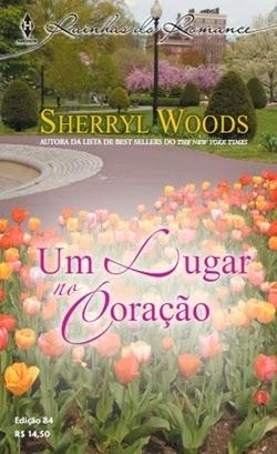 Um lugar no coração - Sherryl Woods