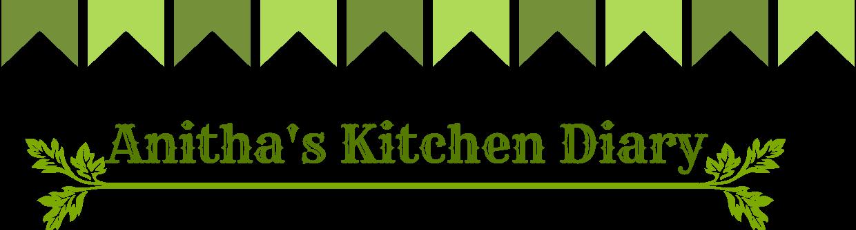 Anitha's Kitchen Diary