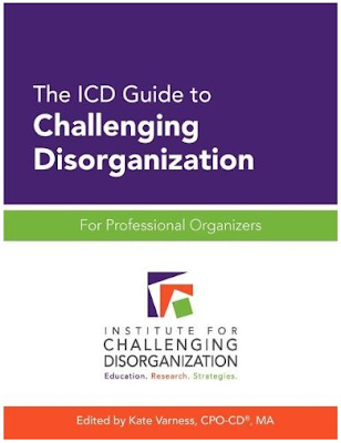 book cover - the ICD Guide to Challenging Disorganization