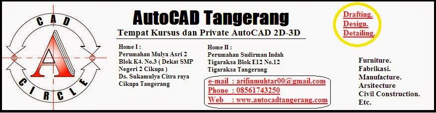 Private AutoCAD untuk Wilayah Tangerang dan Sekitarnya.