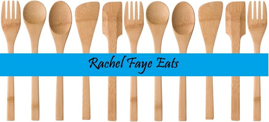 Rachel Faye Eats