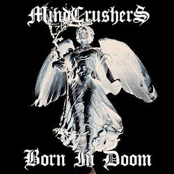Mindcrushers - Born In Doom