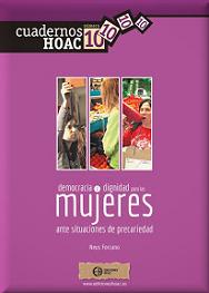 http://www.hoac.es/2015/02/26/democracia-y-dignidad-para-las-mujeres-ante-situaciones-de-precariedad/