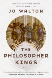 Cover art for The Philosopher Kings, featuring a roundel in which several Classical figures debate a point before a Grecian building.