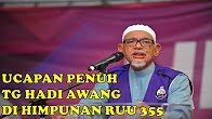 """KHAS BUAT YANG TENTANG RUU 355!!~ """"Sinis & Mendalam Ucapan TG Hadi Awang"""""""