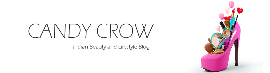 Candy Crow- Indian Beauty and Lifestyle blog in Chennai