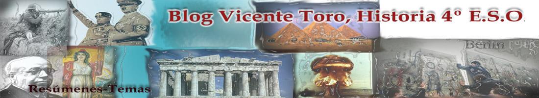 BLOG VICENTE TORO, HISTORIA 4º ESO