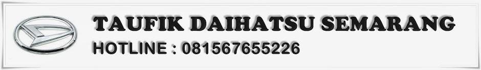 Taufik Zirang Daihatsu Semarang