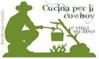 """Contest """"CUCINA PER IL COW BOY"""" e vinci un libro"""