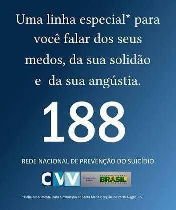=❤= REDE NACIONAL DE PREVENÇÃO AO SUICÍDIO =❤=  LIGUE: 188 ❤❤❤