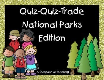 National Parks Quiz-Quiz-Trade Cards