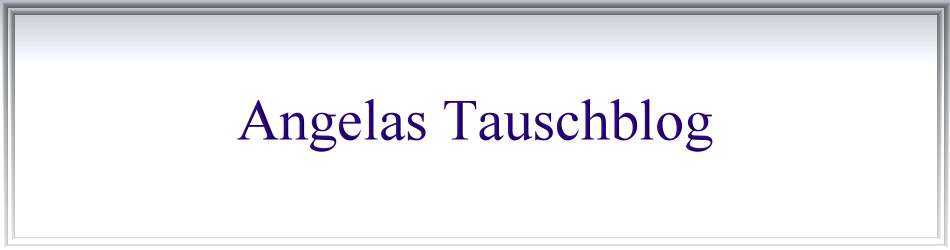 Angelas Tauschblog