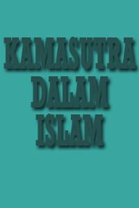 KAMASUTRA DALAM ISLAM