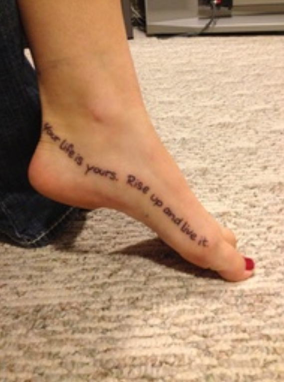 Quotes foot tattoos quotesgram for Tattoo on the foot