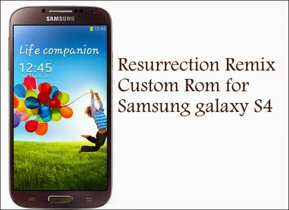 android lollipop 5.1 resurrection remix rom galaxy s4 Lte I9505