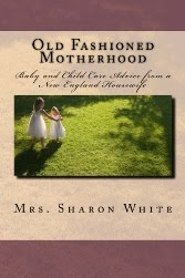 """Old Fashioned Motherhood"" by Mrs. White"