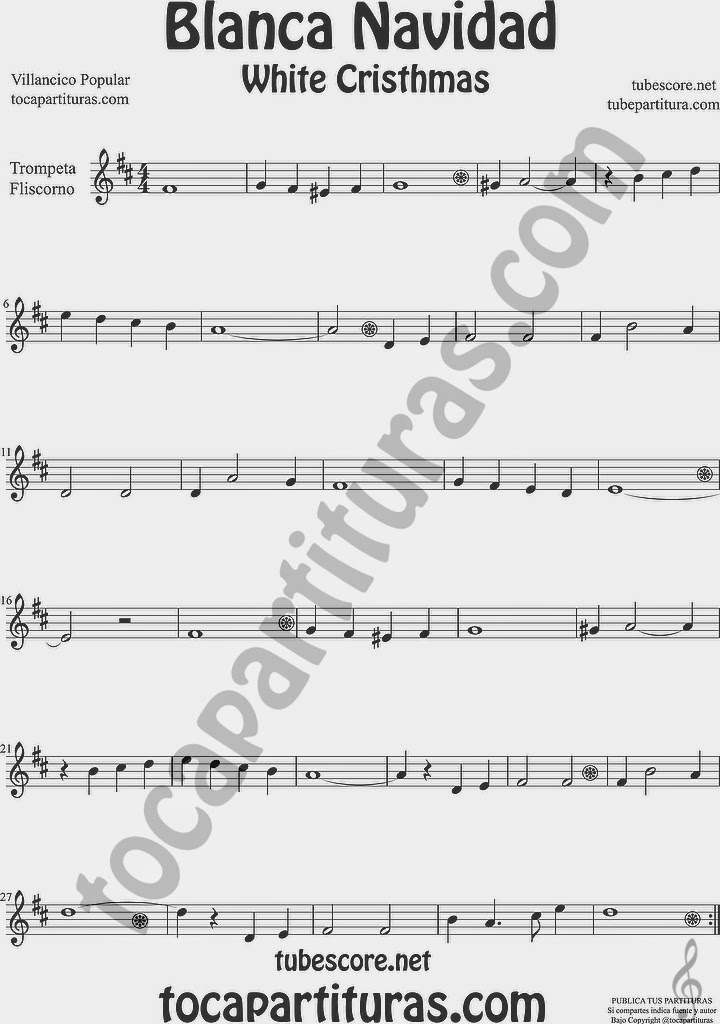Blanca Navidad Partitura de Trompeta y Fliscorno Sheet Music for Trumpet and Flugelhorn Music Scores Villancico White Christmas Carol Song
