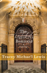 ORDER YOUR COPY OF MY NEW NOVEL, THE UNLIKELY REMNANT