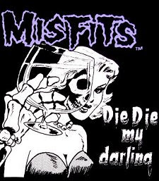 Misfits Die Die My Darling 45 Cover