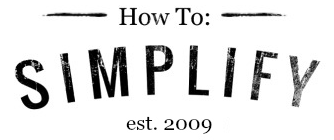 How To: Simplify