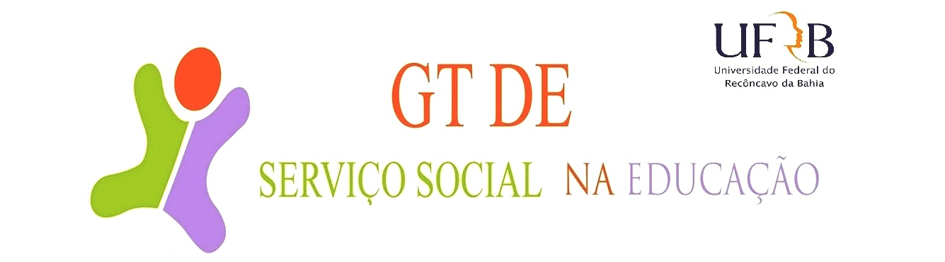 GT de Serviço Social na Educação - UFRB