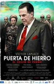 Ver Puerta de Hierro, el exilio de Perón Online
