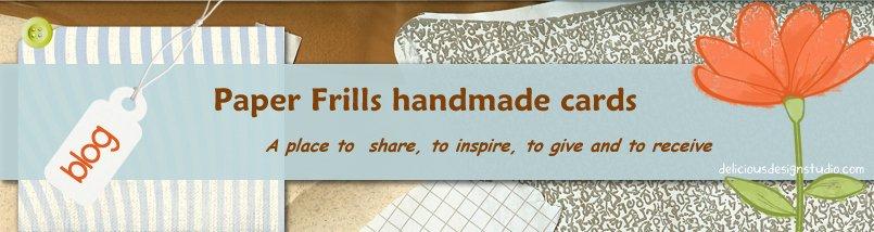 Paper Frills Handmade Cards