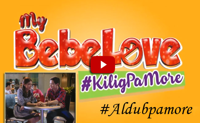 "Watch the Full Trailer of Most Awaited Movie of Aldub ""My Bebe Love"" #KiligPaMore"