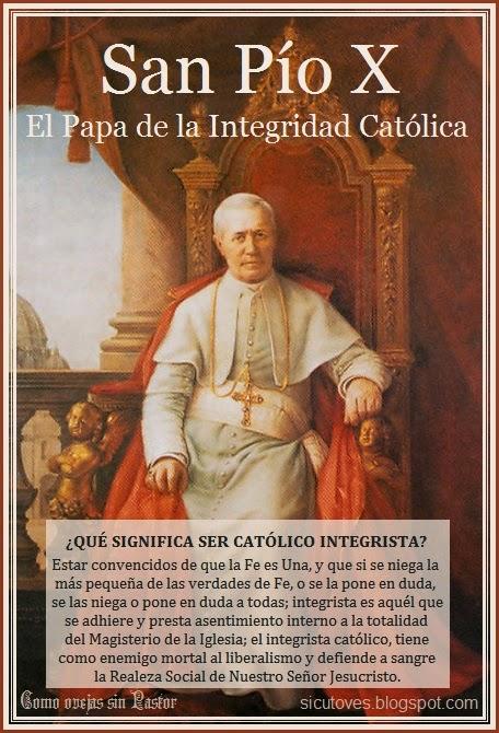 Católicos integristas.