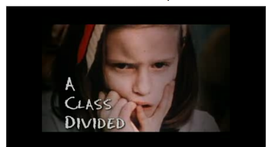 "class divided essay You must watch the ""a class divided"" video and write a research paper analyzing the psychological importance of this."