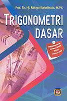 toko buku rahma: buku TRIGONOMETRI DASAR, pengarang rahayu kariadinata, penerbit pustaka setia