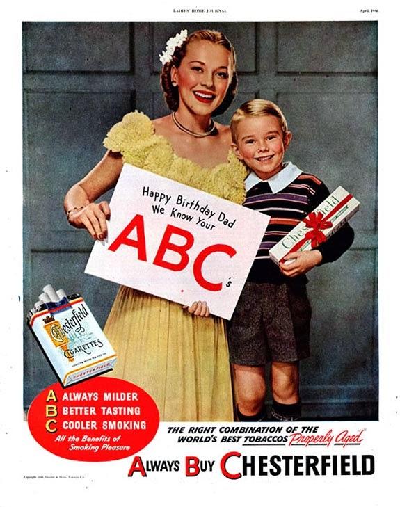 Propaganda dos Cigarros Chesterfield - mãe e filho recomendam cigarros para o pai. Anos 40.