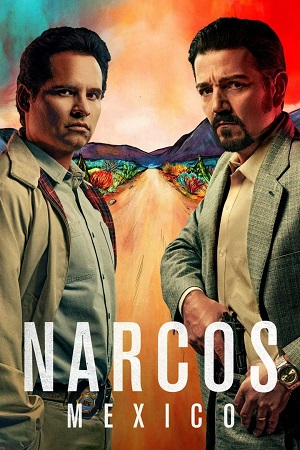 Narcos Mexico S01 All Episode [Season 1] Complete Download 480p