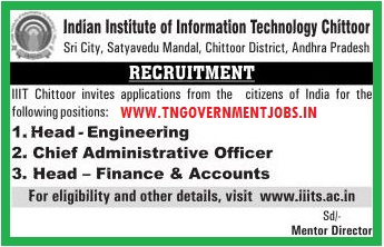 Applications are invited for Head (Engineering), Head (Finance and Accounts) and Chief Administrative Officer Posts in IIIT Andhra Pradesh